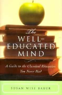 This is the grown-ups' counterpart to The Well-Trained Mind: A Guide to Classical Education at Home (one of the books I read over and over again). The book provides a roadmap--in the form of a reading list--for adults who long for the classical education they never had. Bauer provides numerous sugge