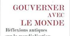 Jean-François Pradeau : Gouverner avec le monde. Réflexions antiques sur la mondialisation