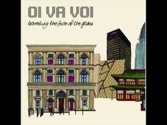 Travelling the face of the globe - Oi va voi - YouTube