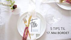 5 kjappe tips til bordet - Pictureit. Er 5, Napkins, Plates, Tableware, Tips, Licence Plates, Dishes, Dinnerware, Towels