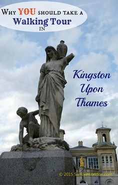 Why should you put a walking tour at the top of your things to do in Kingston Upon Thames? When I was invited to spend a few days in this richly historic area of Greater London, I learned so many f… Kingston London, Kingston Upon Thames, White Cliffs Of Dover, Adventures Abroad, Greater London, London Travel, Walking Tour, Great Britain, London England
