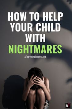 How to Help Your Child with Nightmares | Helping Kids with Bad Dreams