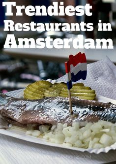 A Guide to the Trendiest Restaurants in Amsterdam