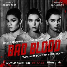 Meet The Trinity.  @haileesteinfeld  #BadBloodMusicVideo