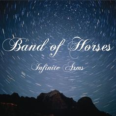 Originally released in Infinite Arms is the third full-length from the Low Country's premier rock 'n' roll outfit Band of Horses. Produced by Band of Horses with additional production from Phil Band Of Horses, Music Love, My Music, Music Books, Lp Vinyl, Vinyl Records, Back Home Lyrics, Gonna Love You, My Love