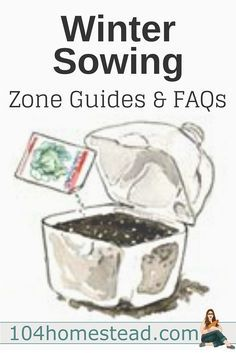 Winter Sown Seeds - How do I know what to sow and when to sow? What kind of containers can I use? What about watering? I've got the answers to these questions and more.