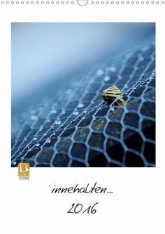 innehalten... - CALVENDO Kalender von Bettina Fassmer -  #calvendo #calvendogold #kalender #fotografie
