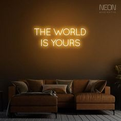 The World is Yours - be it your bedroom, office or a man cave, this neon sign is the perfect addition to your empty walls. Neon Sign Shop, Shop Signs, Neon Home Decor, Flexible Tubing, The Heat, Message Of Encouragement, Neon Aesthetic, Custom Neon Signs, Led Neon Signs