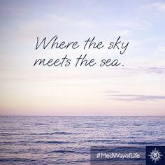 Where the sky meets the sea. #MedWayOfLife