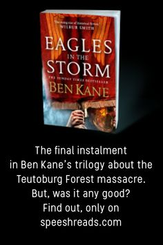 The official Speesh Reads review of 'Eagles In The Storm' by Ben Kane.