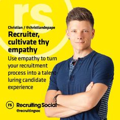 2015 #recruitment tip from @ChristianDePape #rsTips #candx #empathy