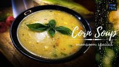 Very tasty & healthy, fulfilling Soups from Food Mint Sweet Corn Soup, Soups, Mint, Tasty, Healthy, Ethnic Recipes, Food, Essen, Soup