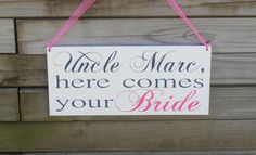 Uncle here comes your bride Wood Sign Decoration Here by NeseDecor