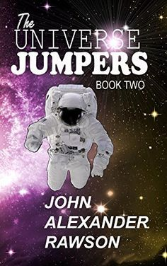 The UNIVERSAL JUMPERS  Book Two, http://www.amazon.com.au/dp/B00ZECX8CQ/ref=cm_sw_r_pi_awd_ngsQvb17DZKRR