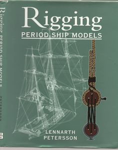 Rigging - Period Ship Models - Lennarth Peterssen Model Sailing Ships, Old Sailing Ships, Model Ships, Model Ship Building, Boat Building, Hms Victory, Ship Paintings, Wood Boats, Wooden Ship