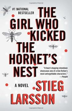 The Girl Who Kicked the Hornet's Nest: Book 3 of the Millennium Trilogy (Vintage Crime/Black Lizard) by Stieg Larsson,