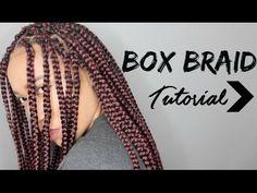 YouTube- Box Braids Tutorial