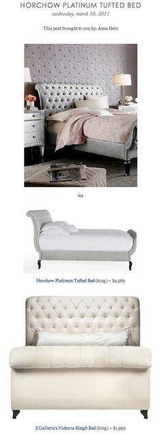 COPY CAT CHIC FIND: Horchow Platinum Tufted Bed VS Z Gallerie's Victoria Sleigh Bed