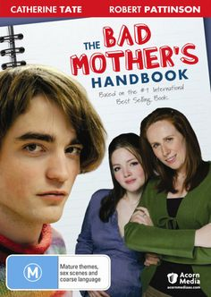 Australian DVD cover. The Bad Mother's Handbook, Catherine Tate, Robert Pattinson, In Hollywood, Growing Up, Novels, Books, Movie Posters, Top