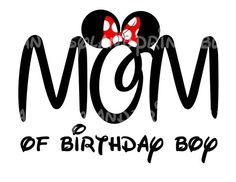 Mom of Birthday Boy Minnie Mouse Mickey Mouse  DIY Printable Iron Transfer Disney trip shirt vacation Disney Family Cruise Wedding on Etsy, $5.00