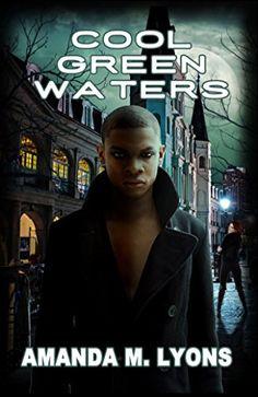 Cool Green Waters: Shades of Midnight Book 3 by Amanda M. Lyons http://www.amazon.com/dp/B019X5B3XK/ref=cm_sw_r_pi_dp_FEDGwb1TQ3EAS