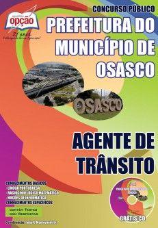 Apostila Concurso Prefeitura Municipal de Osasco / SP - 2014: - Cargo: Agente de Trânsito