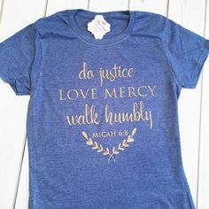 Micah 6:8 Short Sleeve Shirt - Christian shirt for women