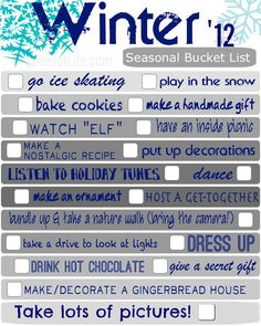 Winter Bucket List (May need to refer to this when the winter blues set in...)