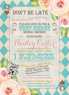 Alice in Wonderland Bridal shower Invitation, Alice in Wonderland Baby shower tea party invitation, Vintage floral Mad Hatter invite   All information including color, text and font can be changed and customized for you.  This listing is for a 4x6 or 5x7 Alice In Wonderland birthday invitation digital file. You print yourself.  Here is the matching insert: https://www.etsy.com/listing/294617043/alice-in-wonderland-bring-a-book-insert?ref=shop_home_active_1  Want matching TOPPERS…