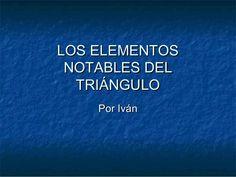 Los elementos notables del triángulo