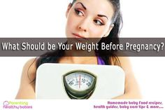 If you are planning to have a baby and you are overweight, then there is an urgent task at your hands; you need to lose weight before you conceive.  #weightloss #weightbeforepregnancy