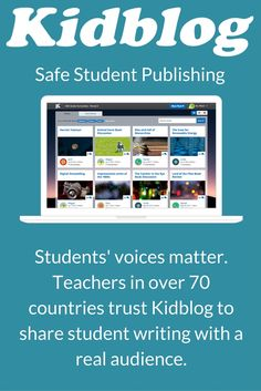 Kidblog - Safe Student Publishing #studentblogging