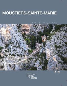 Moustiers Sainte Marie, Carole, France, Amazing Places, The Good Place, City Photo, Travelling, To Go, Architecture