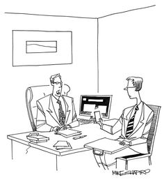 """If you take one more selfie, this job interview is over."" - Mike Shapiro, Strategic Humor: Cartoons from the December 2015 Issue of HBR"