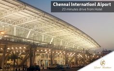 Chennai International Airport only 20 minutes drive from   Hotel Grand Residence, Porur, Chennai.  #GrandResidence #GrandResidencePorur #Porur #Chennai
