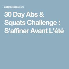30 Day Abs & Squats Challenge : S'affiner Avant L'été