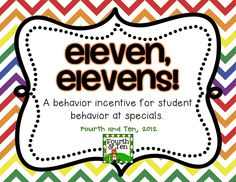 Fourth and Ten: Eleven, Elevens: Specials Behavior Management Freebie