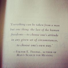 Viktor Frankl  This man has a multitude of intelligent and relevant things to say that are applicable to you and everyday life.