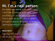 How about a real person for once? Love handles and all. This is what a person who works hours a week, owns and operates a side business and has other obligations can do with minimal gym time. Somebody with a predisposition to obesity, might I add. Motivational Pictures, Motivational Quotes, Cross Training Workouts, Body Is A Temple, Love Handles, Fitness Motivation Quotes, Girl Body, Gym Time, Real People