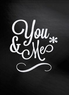 ...you & me