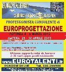 Annunci a tutta italia, offro - potenza----CONSULENTE PROGETTAZIONE EUROPEA #LAVORO IMMEDIATO-OPPORTUNITA' #PROFESSIONALE ad alto rendimento economico con le competenze dell' #EUROPROGETTISTA.ENTRA nel TEAM DEGLI ESPERTI IN #EUROPROGETTAZIONE –ESPRIMI IL TUO TALENTO: www.eurotalenti.it