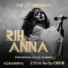 It's official: Eight-time GRAMMY winner #Rihanna joins the all-star lineup for the 58th #GRAMMYs Feb. 15 on CBS!