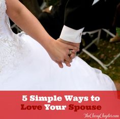 5 Ways to Love Your Spouse