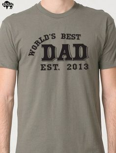World's Best DAD (ANY YEAR) T-Shirt