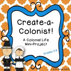 Create a Colonist: Fun mini-project / activity for a Social Studies unit on life in the 13 colonies. Common Core content area writing!