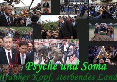 Erdogans Türkei: Psyche und Soma - Kranker Kopf, sterbendes Land.