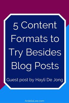 Just because you blog doesn't mean you have to stick only to posting blog posts. There are 5 awesome content formats that can add interest and excitement to your blog. Click through to see the 5 content formats you should try.
