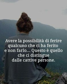 or being injured?- Ferire… o essere feriti? Hurting … or being injured? Italian Quotes, Quotes About Everything, Interesting Quotes, More Than Words, My Mood, True Words, Cool Words, Sentences, It Hurts