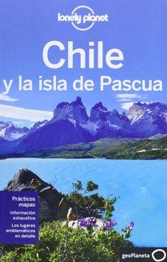 Chile y la isla de Pascua 5 (Guías de País Lonely Planet) - 9788408060284 [02/15]