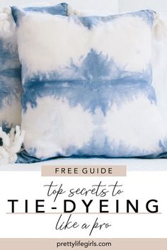 Top Secrets to Tie-Dyeing Like a Pro: A Free Guide - The Pretty Life Girls | Get our free Tie-Dye Guide, where we share all our tips for beautiful (and doable) tie-dye projects! #tiedye #shibori #tiedyecrafts #tiedyetutorials #tiedyetips #reversetiedye #reversedye Diy Craft Projects, Diy Crafts For Kids, Easy Crafts, Sewing Projects, Craft Ideas, Diy Ideas, Tie Dye Tips, Reverse Tie Dye, Tie Dye Crafts